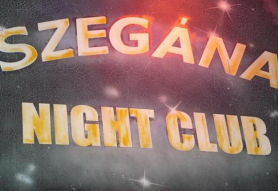 Szegána Night Club